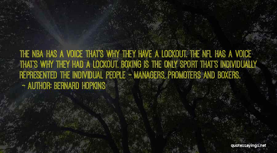 Nfl Voice Over Quotes By Bernard Hopkins