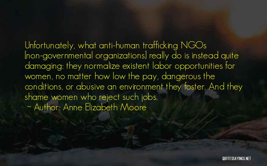 Ngos Quotes By Anne Elizabeth Moore