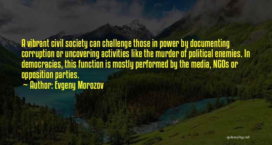 Ngos Quotes By Evgeny Morozov