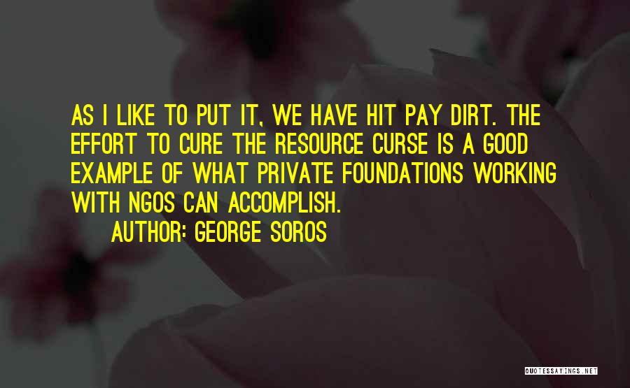 Ngos Quotes By George Soros