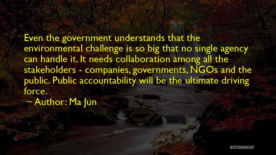 Ngos Quotes By Ma Jun