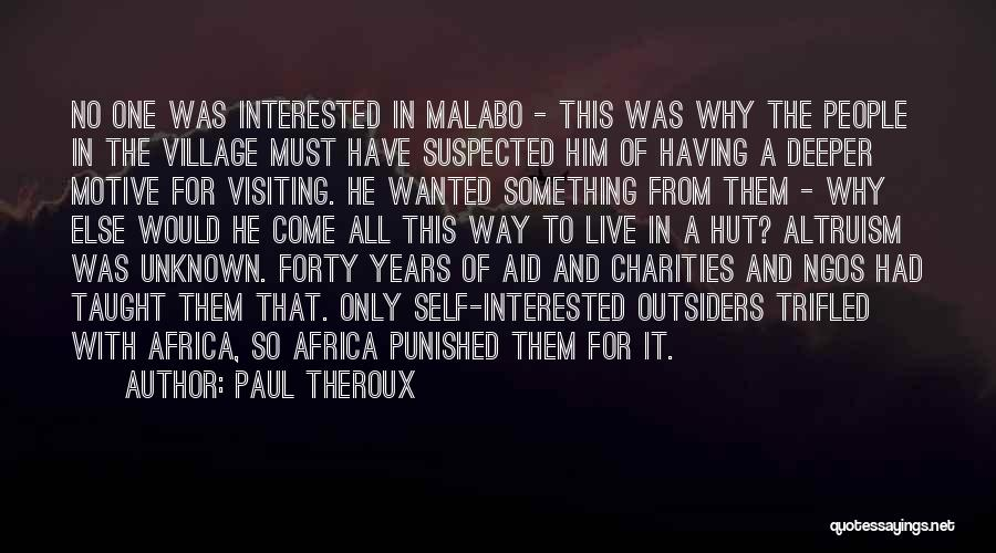 Ngos Quotes By Paul Theroux
