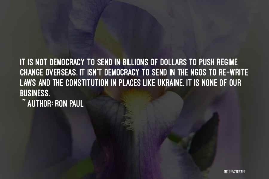 Ngos Quotes By Ron Paul