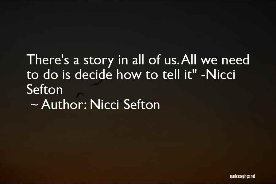 Nicci Sefton Quotes 290377