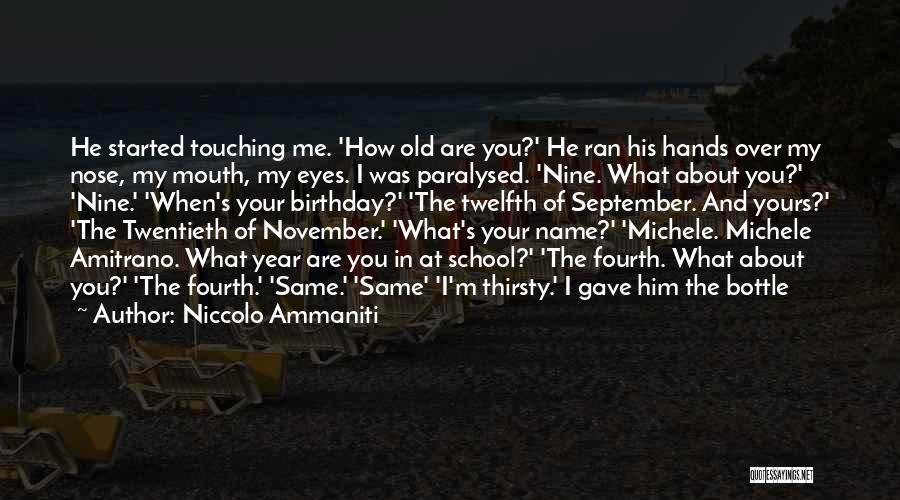 Niccolo Ammaniti Quotes 340592