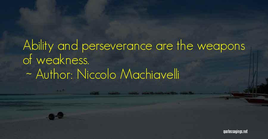 Niccolo Machiavelli Quotes 1002422