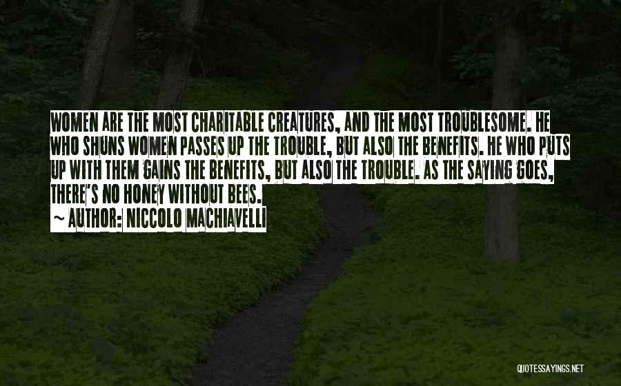 Niccolo Machiavelli Quotes 1215023
