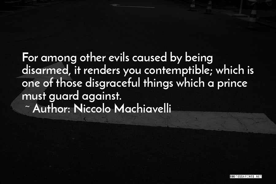 Niccolo Machiavelli Quotes 1367535