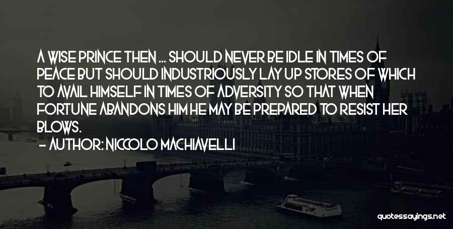 Niccolo Machiavelli Quotes 1418185