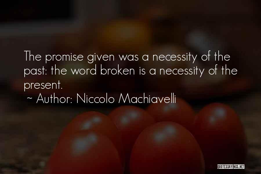 Niccolo Machiavelli Quotes 1985845