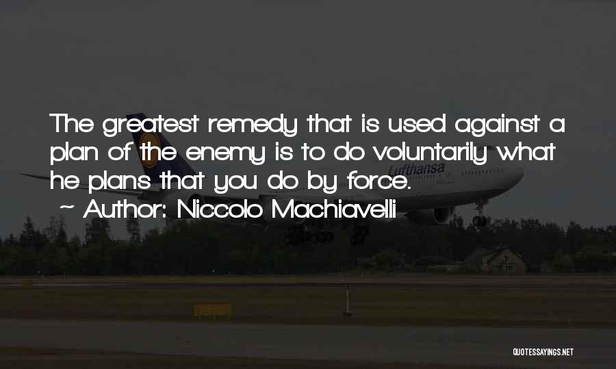 Niccolo Machiavelli Quotes 730537