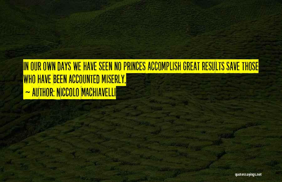 Niccolo Machiavelli Quotes 890272