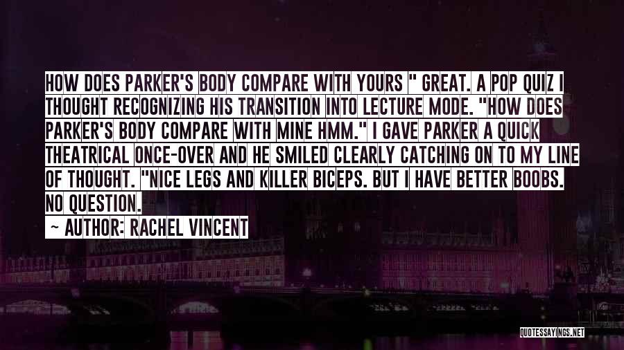 Nice Biceps Quotes By Rachel Vincent