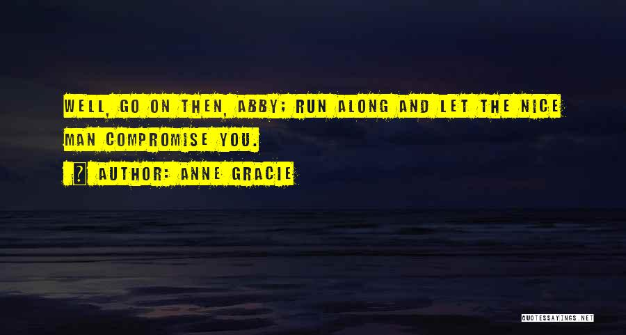 Nice Funny Romantic Quotes By Anne Gracie
