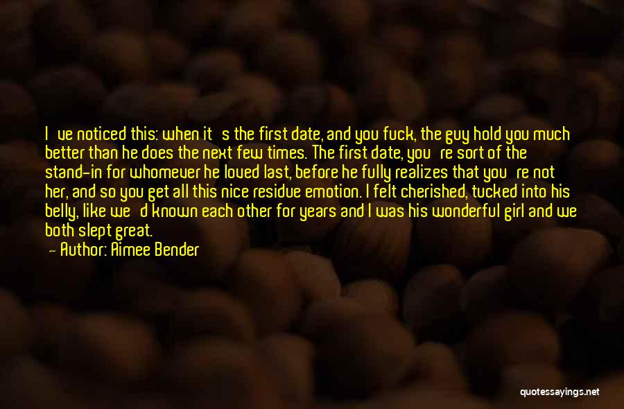 Nice Girl Quotes By Aimee Bender