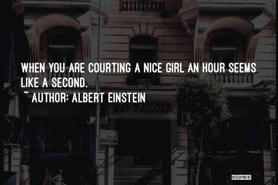 Nice Girl Quotes By Albert Einstein