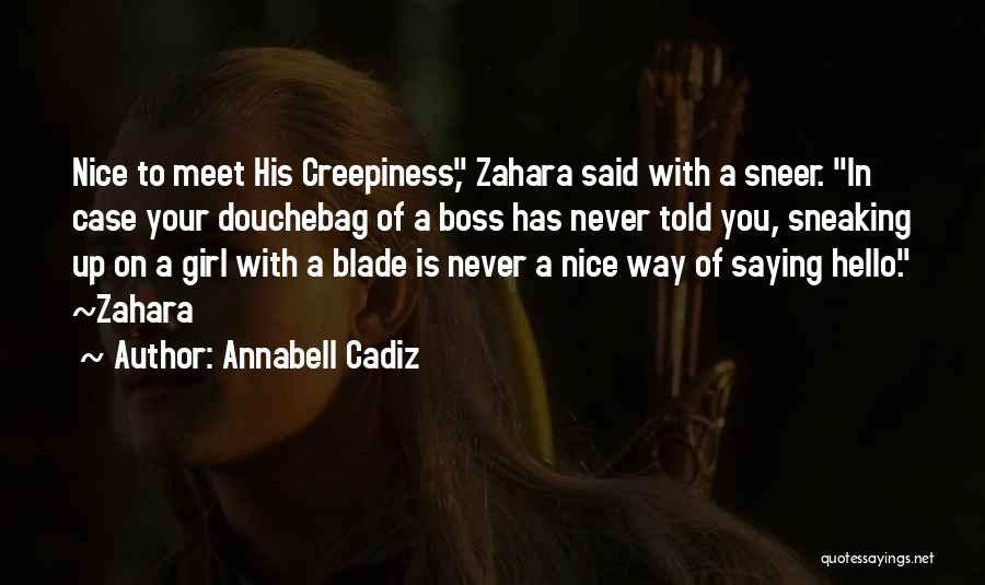 Nice Girl Quotes By Annabell Cadiz
