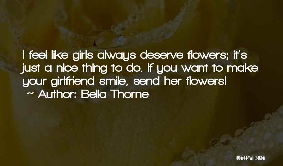 Nice Girl Quotes By Bella Thorne