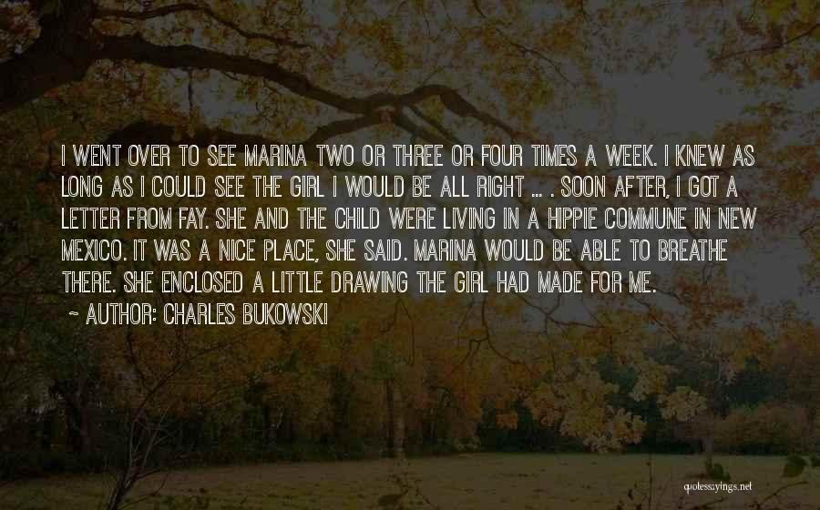 Nice Girl Quotes By Charles Bukowski