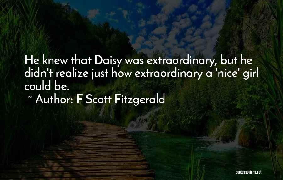 Nice Girl Quotes By F Scott Fitzgerald