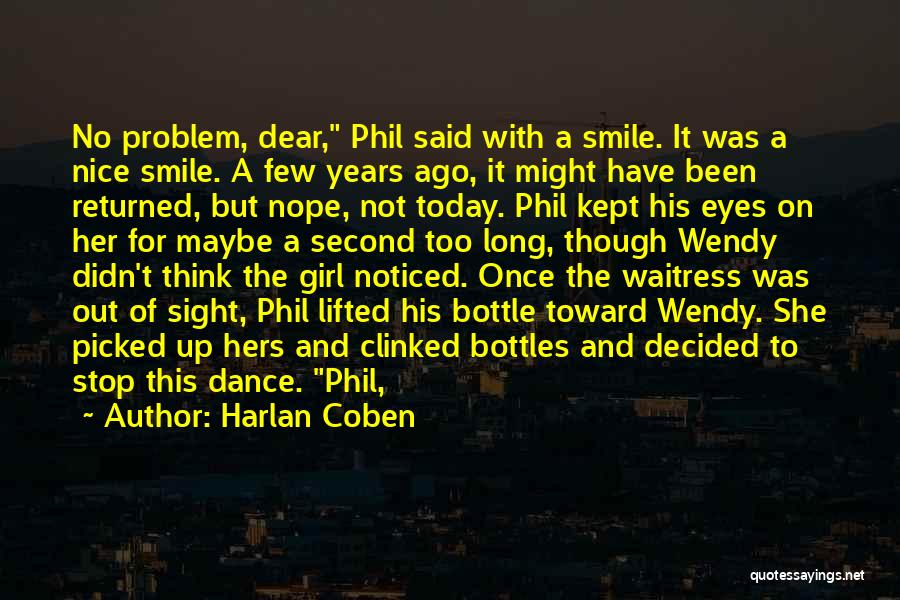 Nice Girl Quotes By Harlan Coben