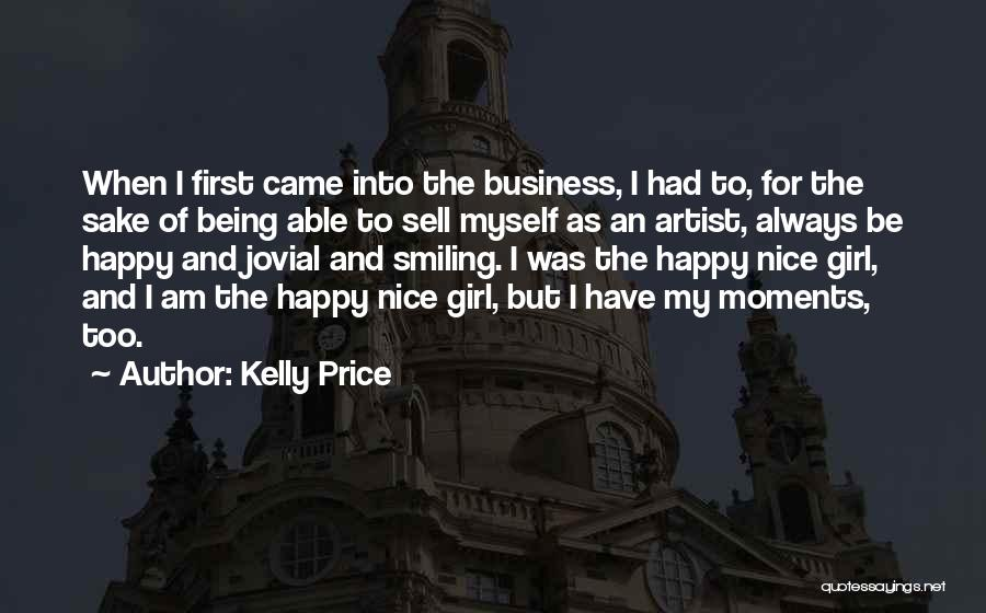 Nice Girl Quotes By Kelly Price
