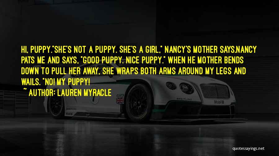 Nice Girl Quotes By Lauren Myracle