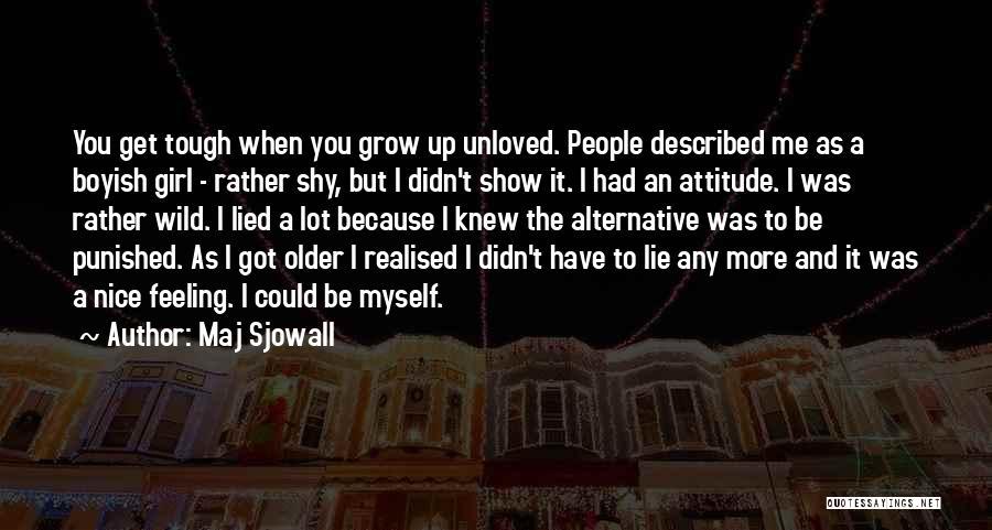 Nice Girl Quotes By Maj Sjowall