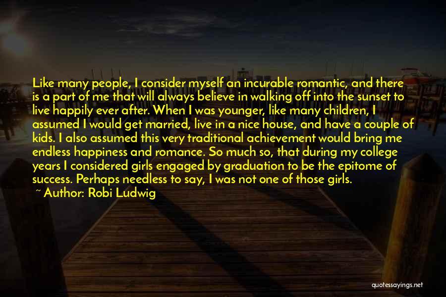 Nice Girl Quotes By Robi Ludwig