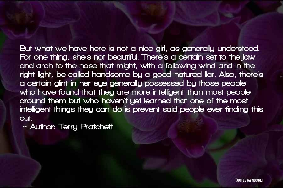 Nice Girl Quotes By Terry Pratchett