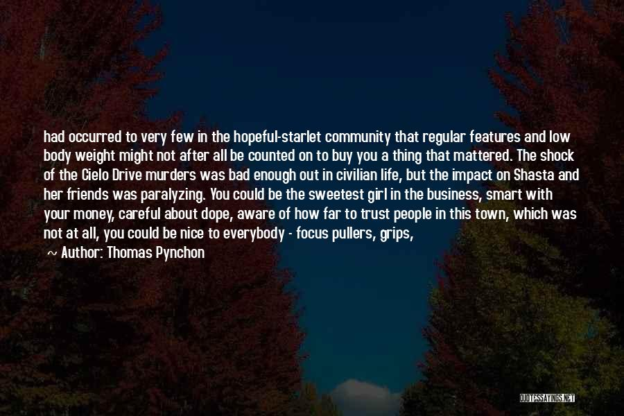 Nice Girl Quotes By Thomas Pynchon