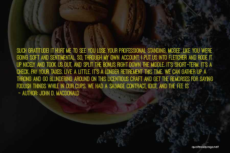 Nice Lunch Time Quotes By John D. MacDonald