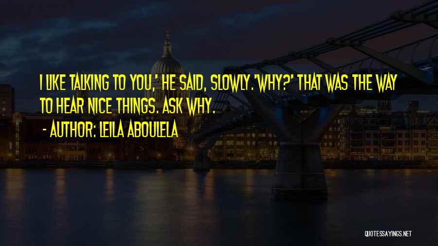 Nice N Cute Quotes By Leila Aboulela
