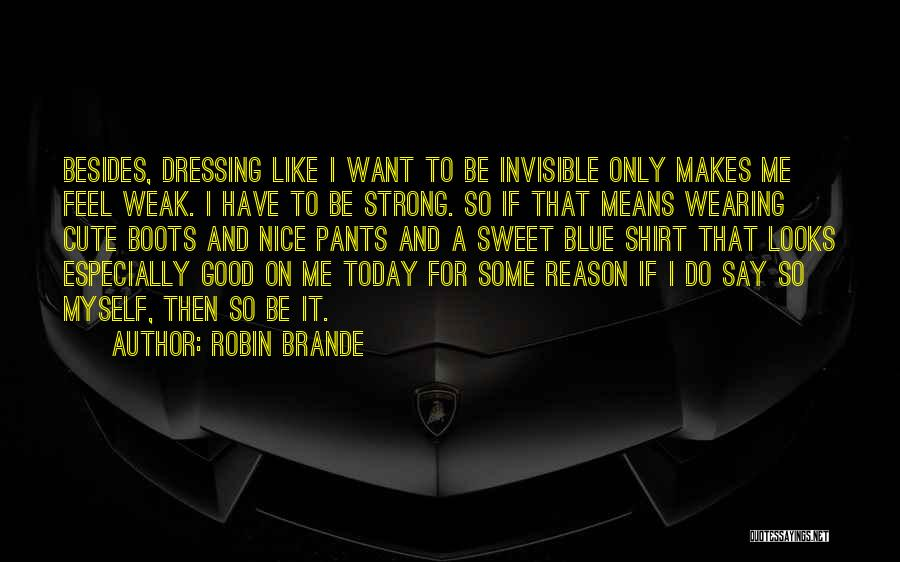 Nice N Cute Quotes By Robin Brande