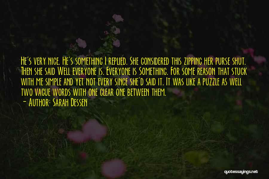 Nice N Cute Quotes By Sarah Dessen
