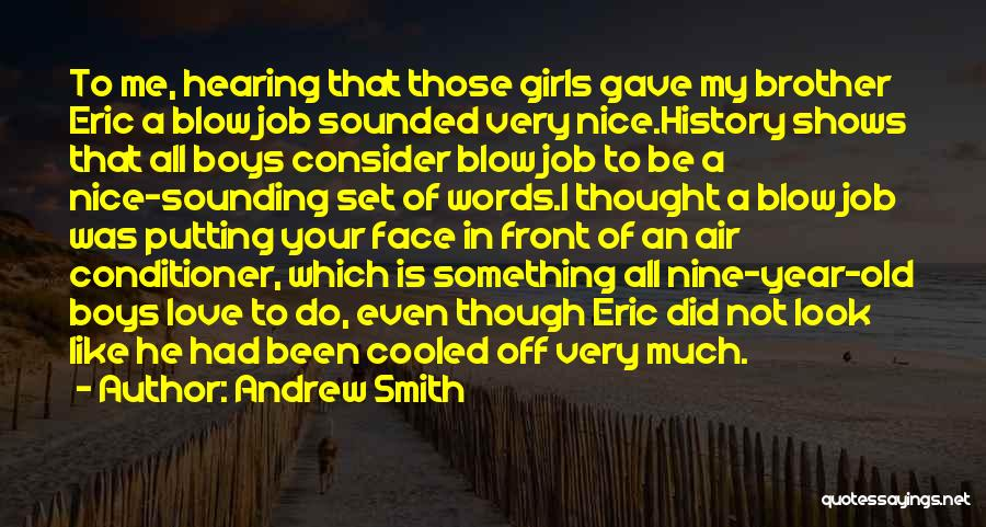 Nice Sounding Quotes By Andrew Smith