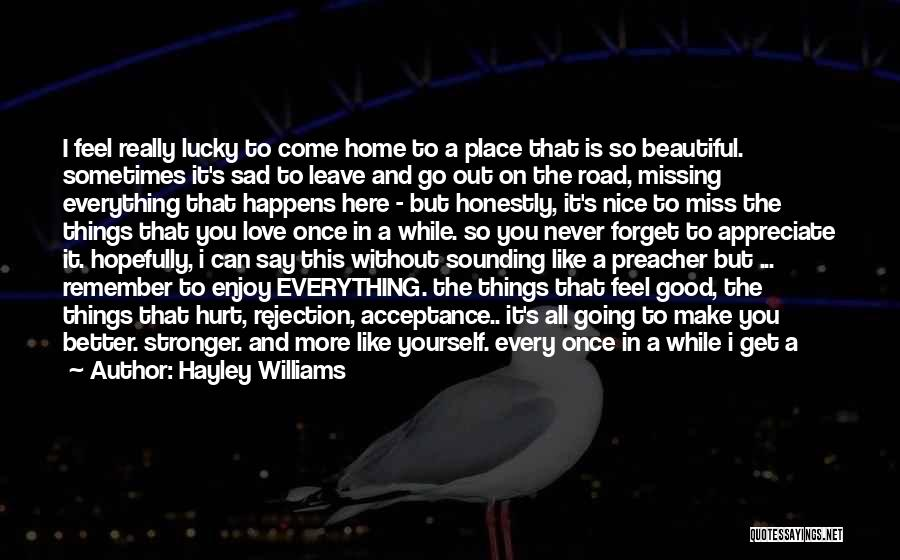 Nice Sounding Quotes By Hayley Williams