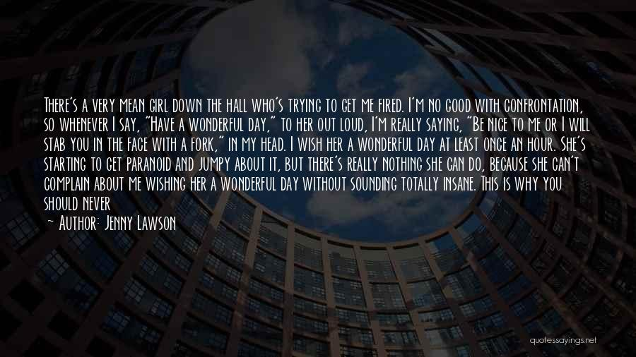 Nice Sounding Quotes By Jenny Lawson
