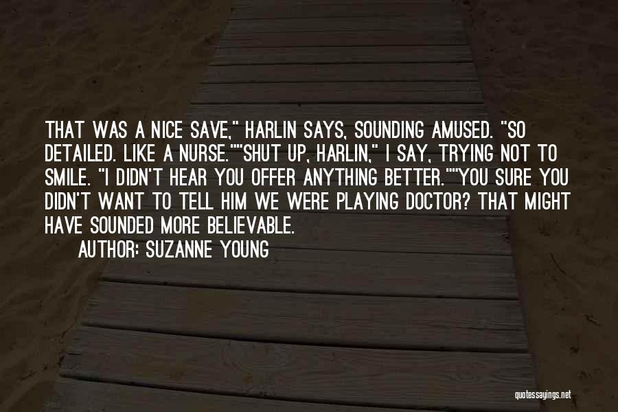 Nice Sounding Quotes By Suzanne Young