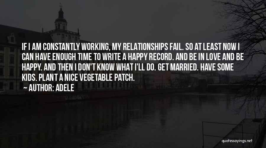 Nice To Be Happy Quotes By Adele