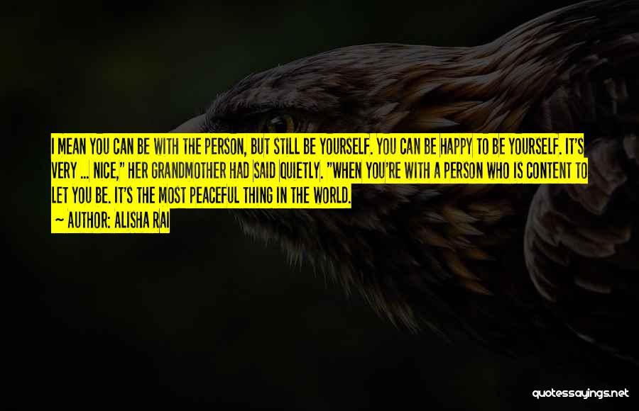 Nice To Be Happy Quotes By Alisha Rai