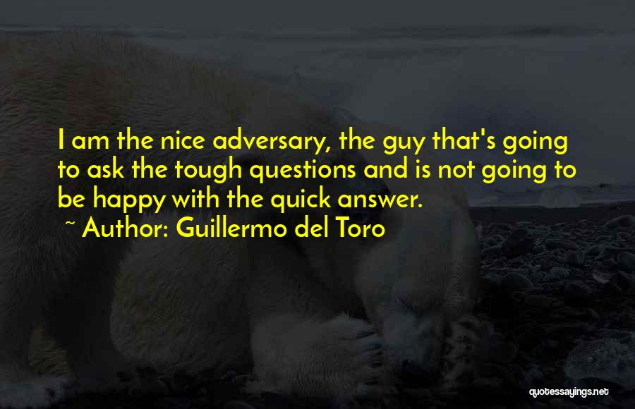 Nice To Be Happy Quotes By Guillermo Del Toro