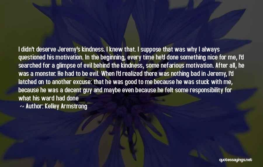 Nice To Be Happy Quotes By Kelley Armstrong
