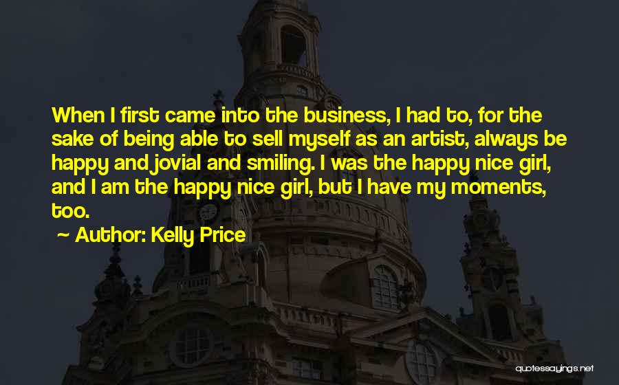 Nice To Be Happy Quotes By Kelly Price