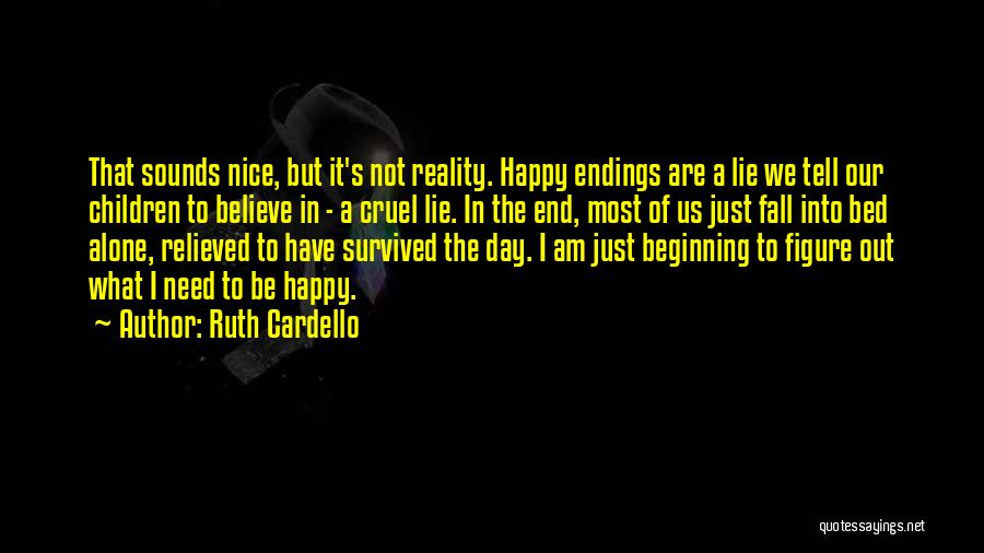 Nice To Be Happy Quotes By Ruth Cardello