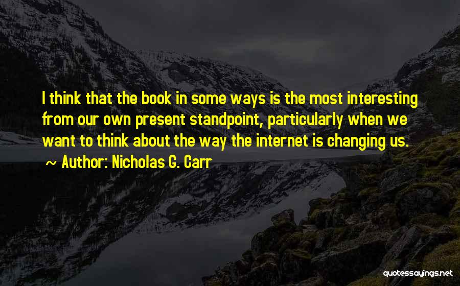 Nicholas G. Carr Quotes 1063379