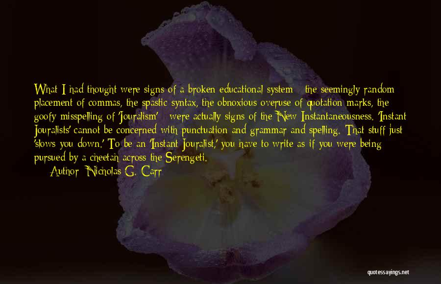Nicholas G. Carr Quotes 1135881