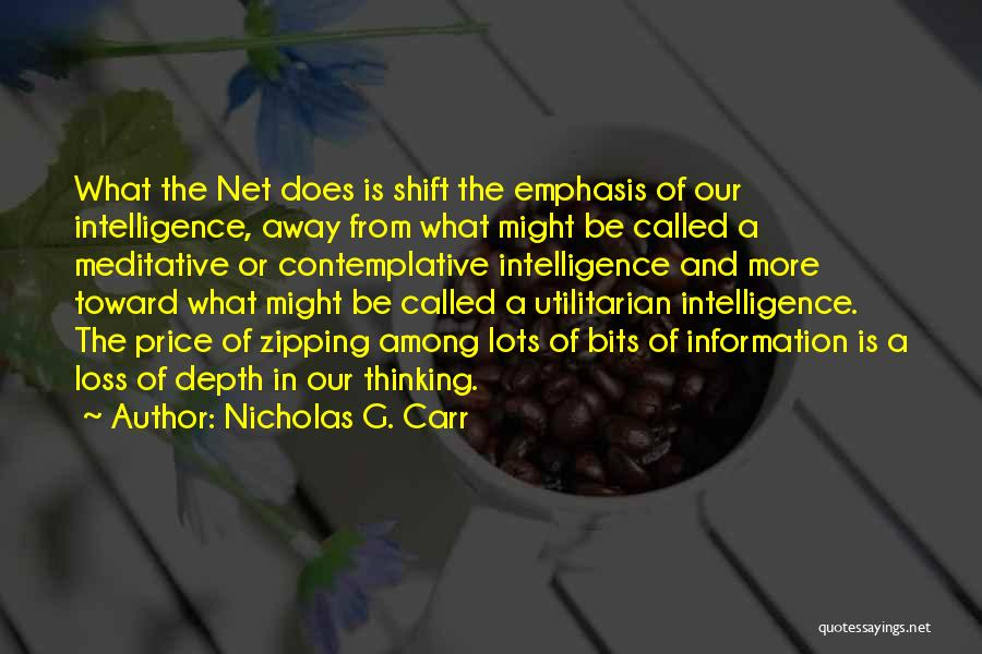 Nicholas G. Carr Quotes 1409833