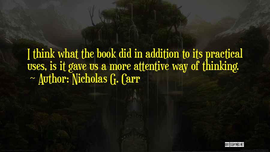 Nicholas G. Carr Quotes 1535955