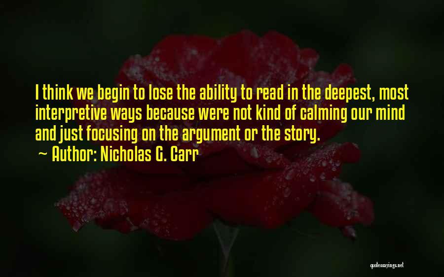 Nicholas G. Carr Quotes 1569761